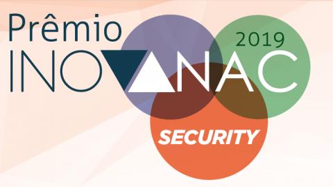 ANAC lança Prêmio InovANAC Security